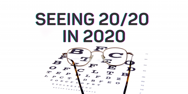 Seeing 20/20 in 2020